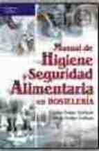 manual de higiene y seguridad alimentaria en hosteleria jesus felipe gallego carlos felipe tablado 9788428328852