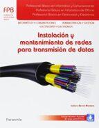 instalacion y mantenimiento de redes para tansmision de datos-9788428335652