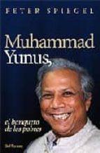 muhammad yunus, el banquero de los pobres-muhammad yunus-9788429317152
