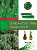 el jardin de hierbas aromaticas 9788430530052