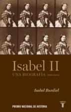 isabel ii o el laberinto del poder isabel burdiel 9788430607952