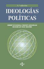 ideologias politicas (2ª ed.) robert eccleshall 9788430952052