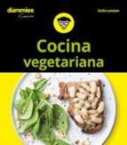 El libro de Cocina vegetariana para dummies autor EMILIE LARAISON DOC!
