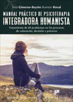 manual práctico de psicoterapia integradora humanista-ana gimeno-bayo-ramon rosal-9788433028952