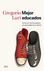 mejor educados (ebook)-gregorio luri-9788434414952