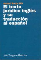 el texto juridico ingles y su traduccion al español anabel borja albi 9788434481152