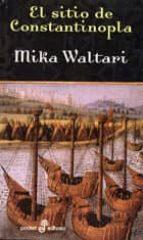 el sitio de constantinopla mika waltari 9788435019552