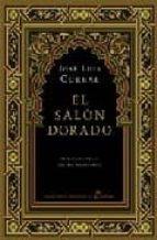 el salon dorado (edicion especial decimo aniversario) jose luis corral lafuente 9788435061452