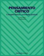 pensamiento critico: conceptos basicos y actividades practicas-carlos saiz-9788436816952