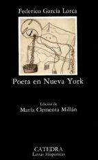 poeta en nueva york (3ª ed.)-federico garcia lorca-9788437607252
