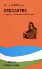 descartes: el proyecto de la investigacion pura bernard williams 9788437614052