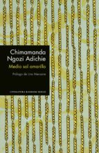 medio sol amarillo chimamanda ngozi adichie 9788439732952