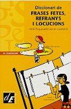 diccionari de frases fetes, refranys i locucions-9788441204652