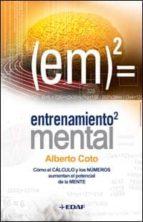 entrenamiento mental (ebook) alberto coto 9788441428652