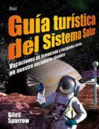guia turistica del sistema solar-giles sparrow-9788446026952