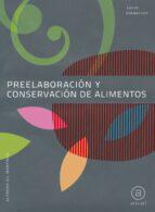 preelaboracion y conservacion de alimentos (grado medio) 9788446031352