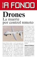 drones: la muerte por control remoto _ roberto montoya batiz 9788446039952