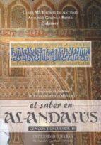 el saber en al-andalus: textos y estudios (vol. iv) (homenaje a p edro martinez montavez)-clara m thomas de antonio-antonio gimenez reillo-9788447208852