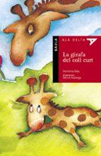 la girafa del coll curt-herminia mas-9788447910052
