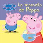 peppa pig: la mascota de peppa 9788448834852