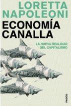 economia canalla: la nueva realidad del capitalismo-loretta napoleoni-9788449321252