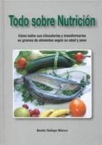 todo sobre nutricion-benito gallego blanco-9788461514052