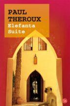 elefanta suite-paul theroux-9788466311052