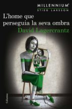 l'home que perseguia la seva ombra (ebook)-david lagercrantz-9788466423052