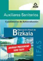 auxiliares sanitarios de la diputacion foral de bizkaia (ifas): c uestionarios de autoevaluacion-9788466563352