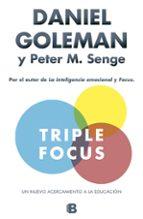 triple focus daniel goleman peter m. senge 9788466657952