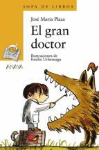 el gran doctor jose maria plaza 9788466725552