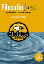 filosofia facil para bachillerato (chuletas)-9788467027952