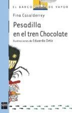 pesadilla en el tren chocolate fina casalderrey 9788467541052