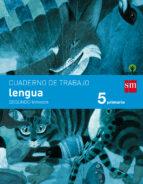 cuaderno lengua 2º trimestre savia 5º educacion primaria ed 2014 castellano-9788467570052