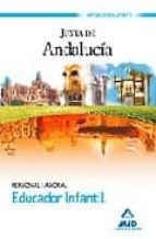 educadores infantiles. personal laboral de la junta de andalucia. temario (vol. i) 9788467600452