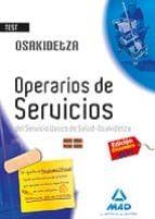 OPERARIOS DE SERVICIOS DEL SERVICIO VASCO DE SALUD-OSAKIDETZA. TE ST