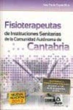 FISIOTERAPEUTAS DE INSTITUCIONES SANITARIAS DE LA COMUNIDAD AUTON OMA DE CANTABRIA. TEST PARTE ESPECIFICA.