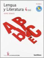 lengua y literatura 4º eso debate (los caminos del saber)-9788468000152