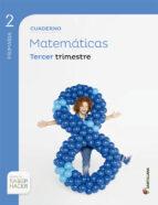 matematicas 2º primaria cuaderno 3 saber hacer 2015 9788468017952
