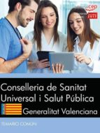 CONSELLERIA DE SANITAT UNIVERSAL I SALUT PUBLICA. GENERALITAT VALENCIANA. TEMARIO COMUN