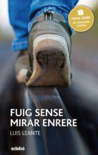 premi edebé 2016: fuig sense mirar enrere (ebook)-luis leante-9788468327952