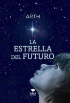 la estrella del futuro (ebook) 9788468511252