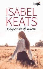 empezar de nuevo (ganadora premio digital) (ebook)-isabel keats-9788468729152