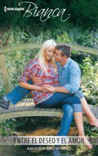 entre el deseo y el amor (ebook) amanda browning 9788468787152