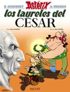 asterix 18: los laureles del cesar rene goscinny albert uderzo 9788469602652