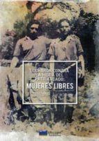lucharon contra la hidra del patriarcado. mujeres libres nekane jurado 9788469771952