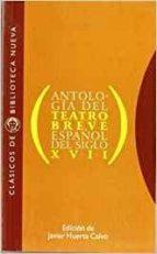 antologia del teatro breve español del siglo xvii-9788470306952