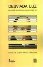 desviada luz jesus ponce cardenas 9788470746352