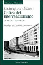 critica de intervencionismo: el mito de la tercera via ludwig von mises 9788472093652