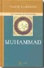 muhammad: vida y enseñanzas del profeta del islam-tariq ramadan-9788472456952